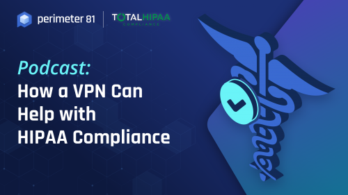 How a VPN Can Help with HIPAA Compliance