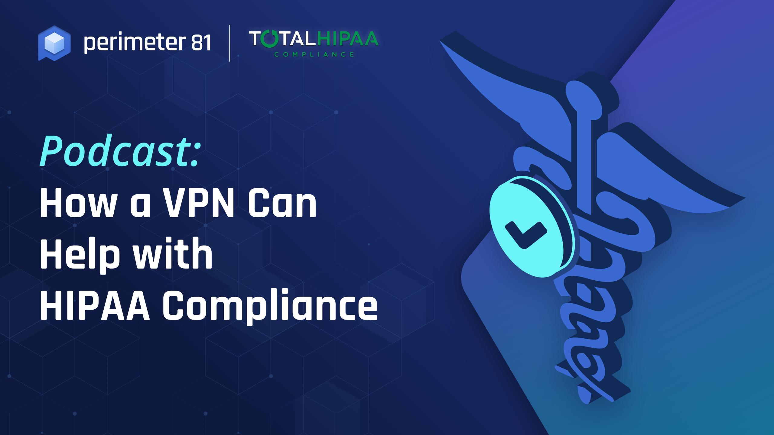 HIPPA Compliance - Perimeter 81
