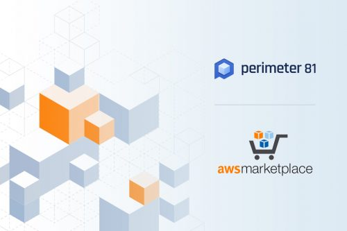 Perimeter 81 Is Now Available on the AWS Marketplace