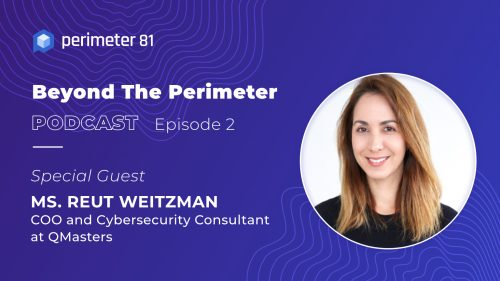 Beyond The Perimeter Podcast, Episode 02: Young Startup: Are You Ready for a CISO Onboard?