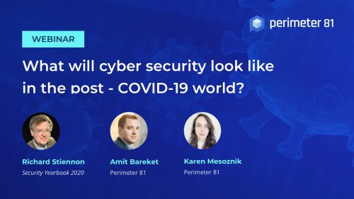 Webinar Recap: What will cyber security look like in the post-COVID-19 world?