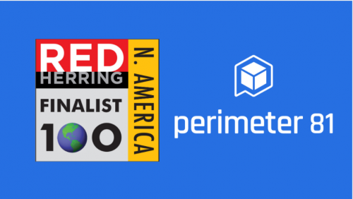 Perimeter 81 Named as a Finalist For The 2020 Red Herring Top 100 North America