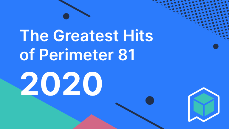 The greatest hits for perimeter81 - 768X432