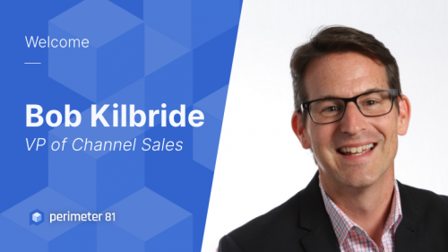 We're Pleased to Announce a New Member: Bob Kilbride, Vice President of Channels Sales